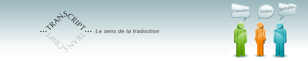 les domaines d'intervention de transcript traduction